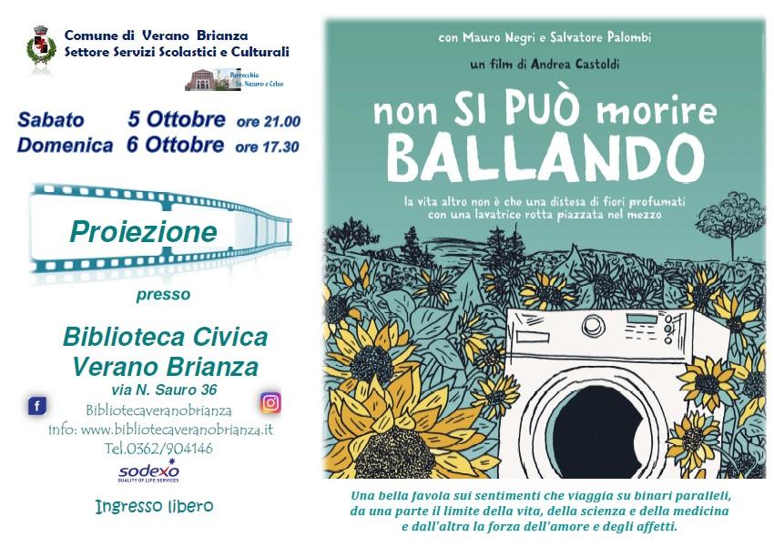 """PROIEZIONE FILM """"NON SI PUO' MORIRE BALLANDO"""""""
